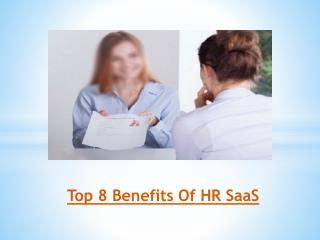 Top 8 Benefits Of HR SaaS
