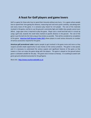 A feast for Golf players and game lovers