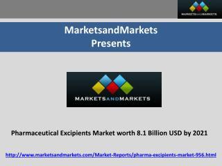 Pharmaceutical Excipients Market worth 8.1 Billion USD by 2021