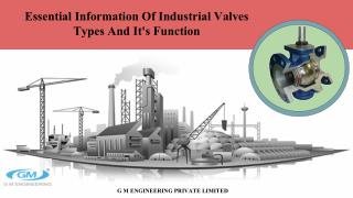Essential Information Of Industrial Valves Types