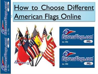 How to Choose Different American Flags Online