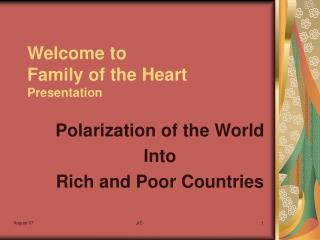 Welcome to  Family of the Heart Presentation