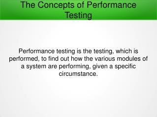 Detailed Concepts of Performance Testing