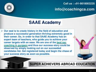 Qualify in the SSC exam with the assistance of SAAE Academy