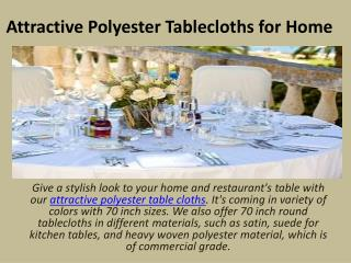 Attractive Polyester Tablecloths for Home