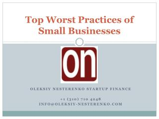Oleksiy Nesterenko - Top Worst Practices of Small Business