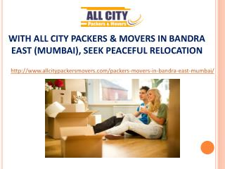 Packers and Movers in Bandra East(Mumbai) - All City Packers and Movers®