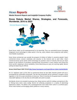 Drone Robots Market Shares, Strategies, and Forecasts, Worldwide, 2016 to 2022