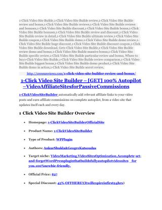 1-Click Video Site Builde TRUTH review and EXCLUSIVE $25000 BONUS