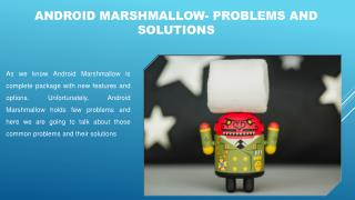 Android Apps-Android Marshmallow Problems And Solutions