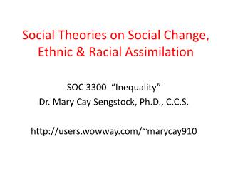 Social Theories on Social Change,  Ethnic  Racial Assimilation
