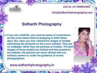 Sidharth Photography Offers Experienced and Expert E-Commerce Photographers in Delhi