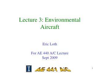 Lecture 3: Environmental Aircraft