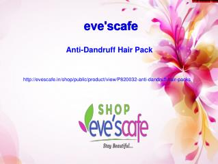 Buy Evescafe Anti-Dandruff Hair Pack