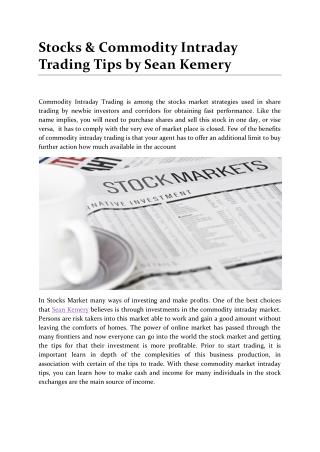 Stocks & Commodity Intraday Trading Tips by Sean Kemery