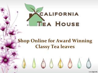 Shop Online for Award Winning Classy Tea leaves