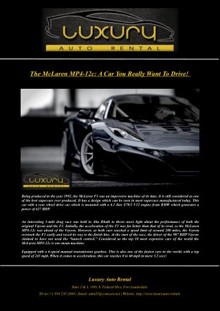 The McLaren MP4-12c: A Car You Really Want To Drive!