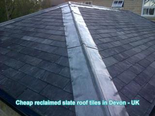 Cheap reclaimed slate roof tiles in Devon - UK