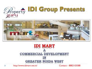 IDI mart - Commercial Space in Noida