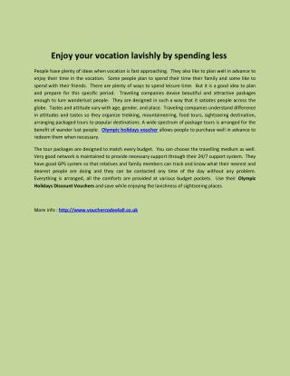 Enjoy your vocation lavishly by spending less