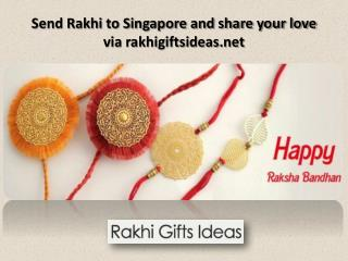 Share your love to your bro and sis by send rakhi to Singapore