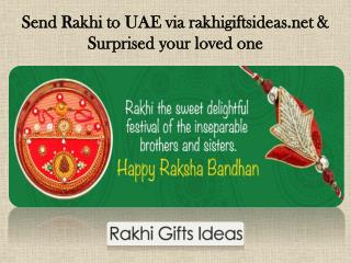 Surprised your loved one by send rakhi to UAE via rakhigiftsideas.com