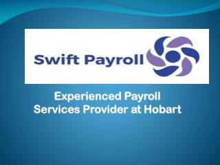 Experienced Payroll Services provider at Hobart