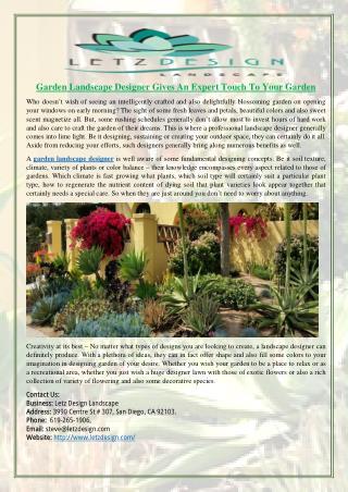 Garden Landscape Designer Gives An Expert Touch To Your Garden