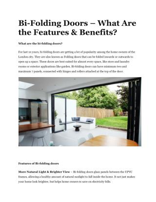 Bi-Folding Doors – What Are the Features & Benefits?