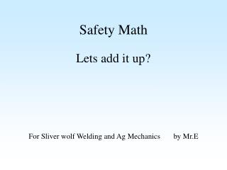 Safety Math
