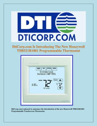 DtiCorp.com Is Introducing The New Honeywell TH8321R1001 Programmable Thermostat