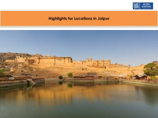 Highlights for Locations in Jaipur
