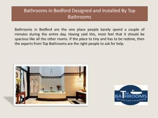 Bathrooms in Bedford Designed and Installed By Top Bathrooms