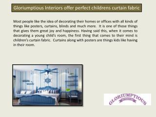 Gloriumptious Interiors offer perfect childrens curtain fabric