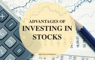 The Various Advantages of Investing in Stocks