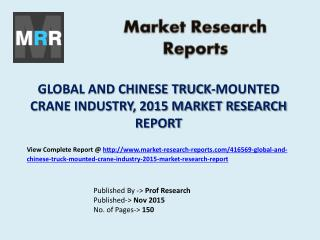 Truck-Mounted Crane Market in Global and China Industry Forecasts 2015 - 2020