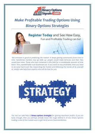 Make Profitable Trading Options Using Binary Options Strategies