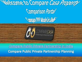 Compare Public Private Partnership Model by Comparecasa