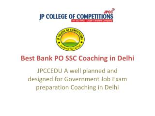 Best Bank PO SSC coaching in Delhi