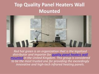 Top Quality Panel Heaters Wall Mounted
