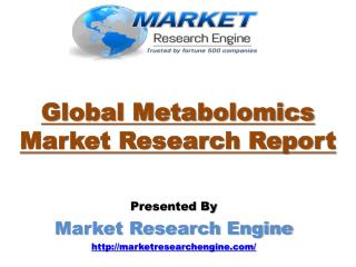 Metabolomics Market will cross USD 2.0 Billion in the given Forecasted Period by 2024 - by Market Research Engine
