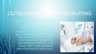 Outsourcing sales recruiting