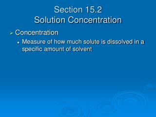 Section 15.2 Solution Concentration