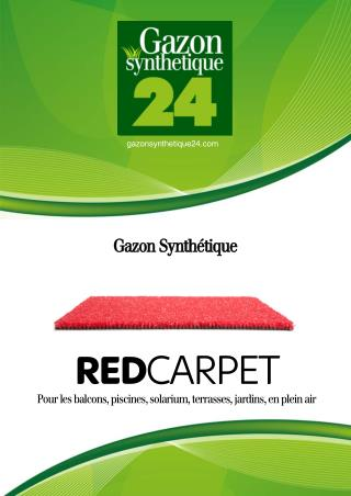 Gazon Synthetique Red Carpet