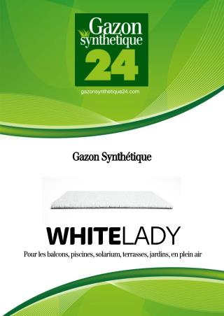 Gazon synth�tique White Lady