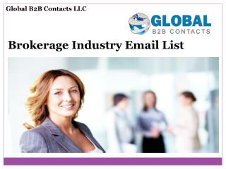 Brokerage Industry Email List