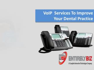 VoIP For Dental Practice Phone Systems