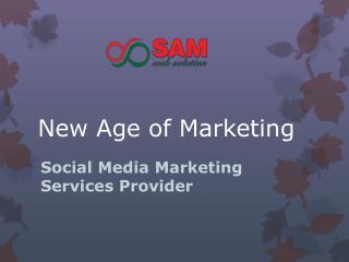 New Age of Marketing | Social Media Marketing Company in Bangalore