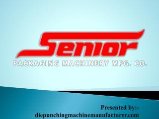 die punching machine manufacturer
