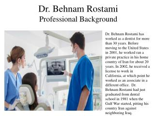 Dr. Behnam Rostami - Professional Background